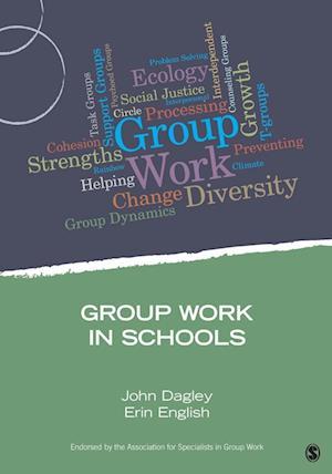 Group Work in Schools af John Dagley
