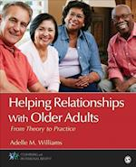 Helping Relationships With Older Adults (Counseling and Professional Identity)