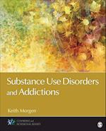 Substance Use Disorders and Addictions (Counseling and Professional Identity)