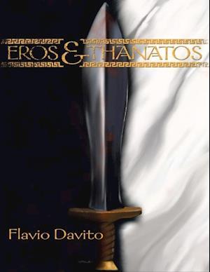 Eros and Thanatos af Flavio Davito