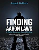Finding Aaron Laws: A Walter Spotsman (Spots ) Mystery af Joseph DeMark