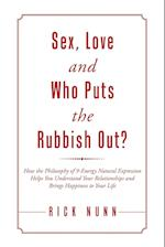 Sex, Love and Who Puts the Rubbish Out?