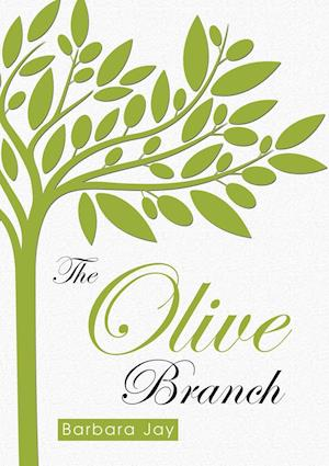 The Olive Branch af Barbara Jay
