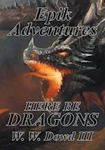 Epik Adventures af W. W. Dowd III