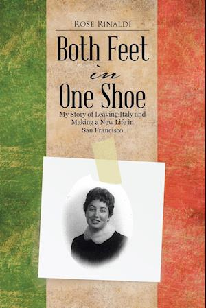 Bog, paperback Both Feet in One Shoe af Rose Rinaldi