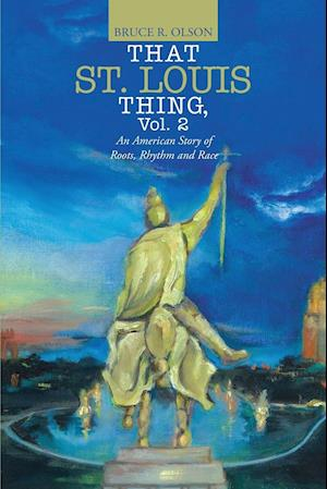 Bog, paperback That St. Louis Thing, Vol. 2 af Bruce R. Olson