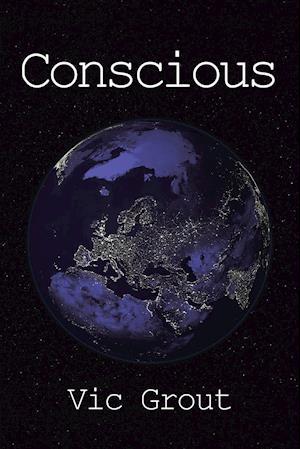 Bog, paperback Conscious af Vic Grout