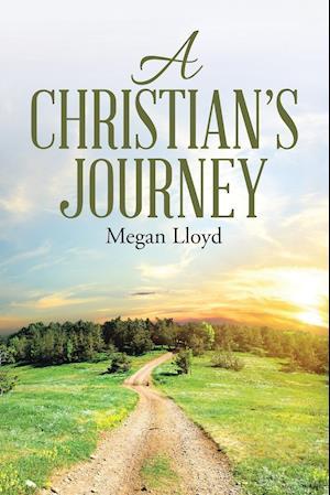 Bog, paperback A Christian's Journey af Megan Lloyd