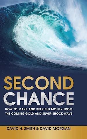 Bog, hardback Second Chance af David Morgan, David H. Smith