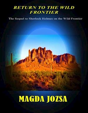 Return to the Wild Frontier af Magda Jozsa