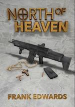 North of Heaven af Frank Edwards