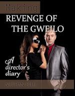 Making Revenge of the Gweilo af Nathan Hill