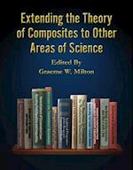 Extending the Theory of Composites to Other Areas of Science