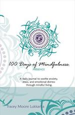 100 Days of Mindfulness Presence
