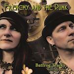 Frenchy and the Punk - Batfrog Tracks