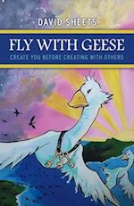 Fly with Geese