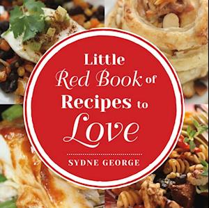 Little Red Book of Recipes to Love af Sydne George