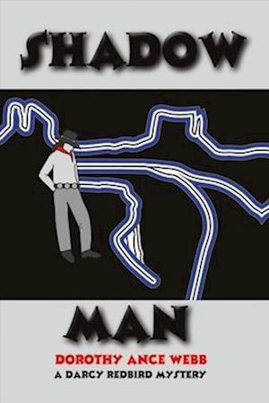 Shadow Man af Dorothy Webb