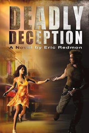 Bog, paperback Deadly Deception af Eric Redmon