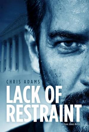 Lack of Restraint af Chris Adams