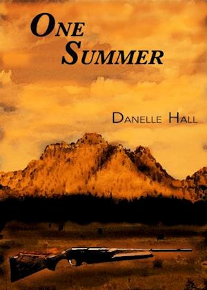 One Summer af Danelle Hall