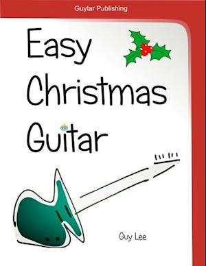 Easy Christmas Guitar af Guy Lee