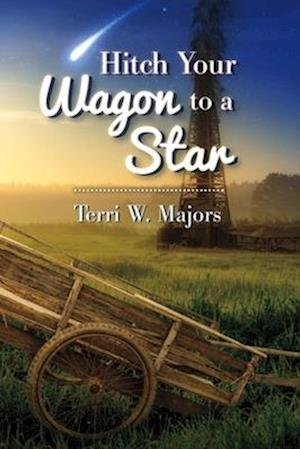 Bog, paperback Hitch Your Wagon to a Star af Terri W. Majors