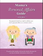 Mama's Personal Affairs Guides (Family Preparedness Information Guide, nr. 3)