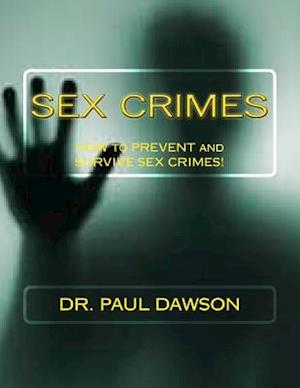 Sex Crimes af Paul Dawson, Dr Paul Dawson