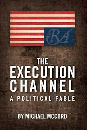 The Execution Channel af Michael McCord