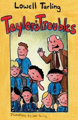 Taylor's Troubles af Lowell Tarling