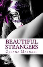 Beautiful Strangers af Glenna Maynard