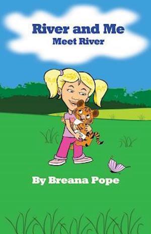 River and Me af Breana Pope