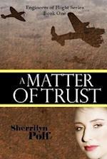 A Matter of Trust af Sherrilyn Polf