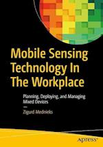 Mobile Sensing Technology in the Workplace