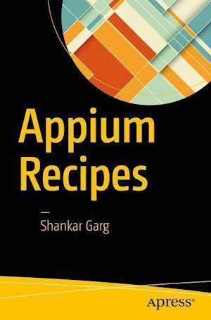 Bog, paperback Appium Recipes af Shankar Garg