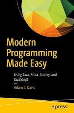 Bog, paperback Modern Programming Made Easy af Adam Davis