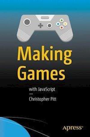 Bog, paperback Making Games af Christopher Pitt