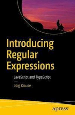 Bog, paperback Introducing Regular Expressions af Jorg Krause