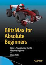 Blitzmax for Absolute Beginners af Sloan Kelly