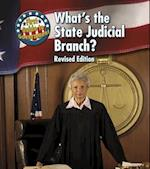 What's the State Judicial Branch? (First Guide to Government)