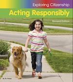 Acting Responsibly (Exploring Citizenship)