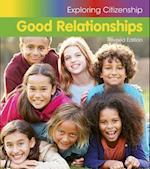 Good Relationships (Exploring Citizenship)