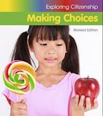 Making Choices (Exploring Citizenship)
