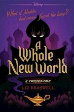 A Whole New World (Twisted Tale)
