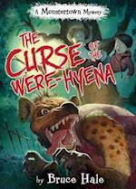 The Curse of the Were-Hyena (Monstertown Mystery)