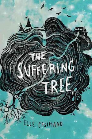 Bog, hardback The Suffering Tree af Elle Cosimano