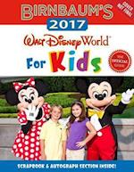 Birnbaum's 2017 Walt Disney World for Kids (Birnbaum's Walt Disney World for Kids)