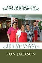 Love Redemption Tacos and Tortillas af MR Ron W. Jackson