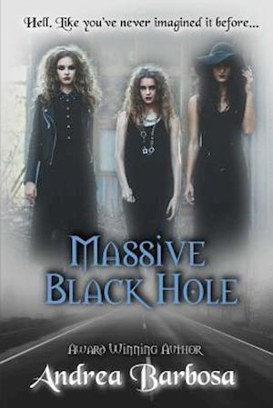 Massive Black Hole af Andrea Barbosa